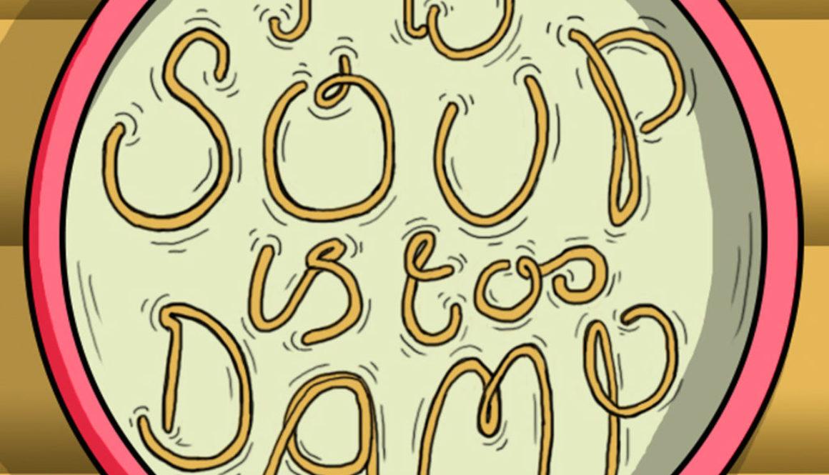 MySoupIsTooDamp Artwork 2 (1400x1400)